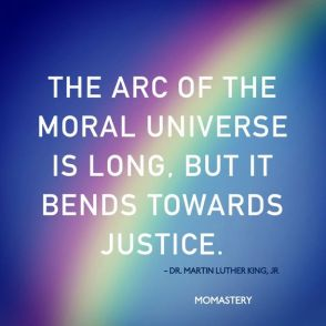 arc of the moral universe- momastery