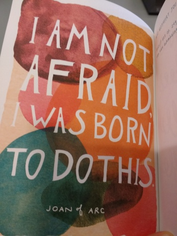 im not afraid- I was born to do this_Joan of Arc quote