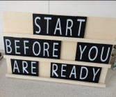 Start Before You are Ready _JasNotes